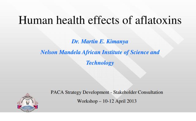 Martin Kimanya - Human health effects of aflatoxins | PACA